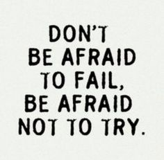 Don't be afraid to fail The Words, Motivational Photos, Inspirational Quotes, Stylist Quotes, Team Quotes, My Little Paris, Dont Be Afraid, Know Who You Are, Short Quotes