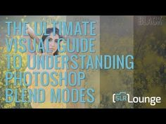The Ultimate Visual Guide to Understanding Blend Modes