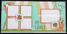 Two Page Hello Lovely Scrapbook Layouts Page Kits Together Beautiful Family Love Floral Spring #ctmhhellolovely #scraptabulousdesigns #scrapbooking #pagekits #cricutexplore