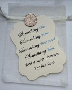 A lovely traditional gift for you to give to a bride for their wedding day. You will receive alovely printed tag along with a sixpence coin all in a cream voile bag.Please note: not all sixpence coins are silver so I can not guarantee the one I send you will be silver.