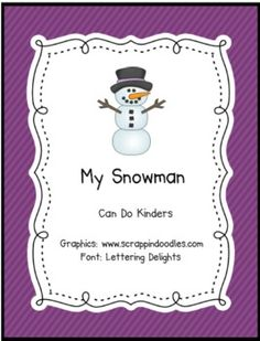 My Snowman Emergent Reader - Can Do Kinders - TeachersPayTeachers.com