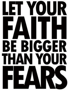 God's got you. He won't let you fall. Let your faith in Him be bigger than your fears.