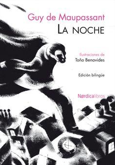 la noche = la nuit (ed. bilingüe)-guy de maupassant- 68 novela corta