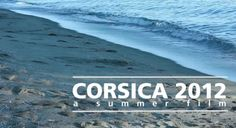 [Video] Corsica 2012 – a summer film