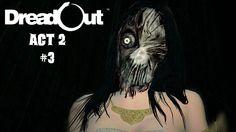 DreadOut Act 2 #3 - Ihr wahres Gesicht