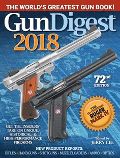 182 best gun digest books images on pinterest gun hand guns and gun digest 2018 the cartridges of smith wesson pistols from behind the iron curtain an army of riflemen the fighting shotgun gas delayed blowback pistols fandeluxe Choice Image