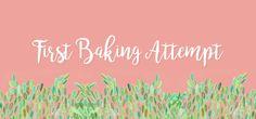 First Baking Attempt2