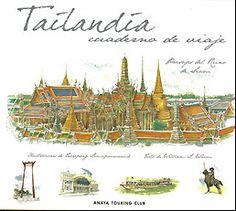 TAILANDIA. Cuaderno de viaje. - Señores pasajeros, ocupen sus asientos, abróchense los cinturones y disfruten del viaje... A través de las páginas de este libro descubriremos el encanto de Thailandia, sus 150 dibujos nos acercarán a sus templos, a su vida cotidiana y a su historia. Desde la capital, Bangkok, al norte, Chian Mai y Chiang Rai, y desde aquí al sur, al encanto de Phuket y sus islas. Un libro IMPRESCINDIBLE para viajeros...