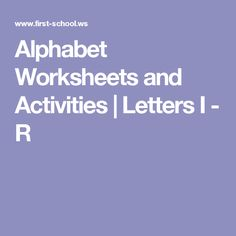 Alphabet Worksheets and Activities | Letters I - R