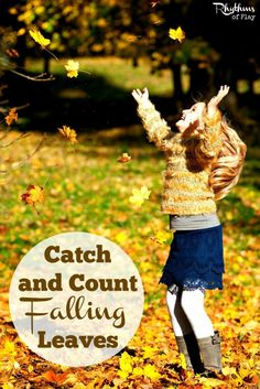 This fall leaves counting activity is fun for all ages. Learning happens naturally when children are allowed to play, catch, and count falling leaves. Follow the lead of your child and you can't go wrong.