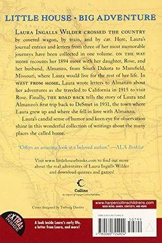 A Little House Traveler: Writings from Laura Ingalls Wilder's Journeys Across America (Little House