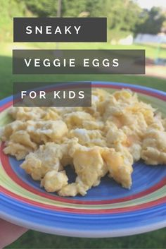Veggie Scrambled Eggs sneaky recipes for toddlers | toddler recipes | healthy recipes | breakfast recipes| egg recipes | vegetable recipes | vegetable eggs | omelet recipes | family recipes