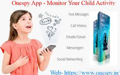The more developed the society becomes, the more increasing the ocial evils are. The social evils have many negative influences not only on adults but also on children.#OnespyApp is the best way to manage and monitor your child's activity on smartphone.Onespy App allows parents to Track your child #Calls, SMS, and #Chats.For more call at 9347007007 or visit our website https://www.onespy.in/
