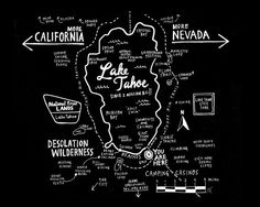 Map of Lake Tahoe Print (for Basecamp Hotel) by Wendy McNaughton -- AFAR illustrator and company meeting lodge! Lake Tahoe Map, Lago Tahoe, South Lake Tahoe, Tahoe Hotels, Nevada California, Northern California, San Diego, Las Vegas, Roadtrip