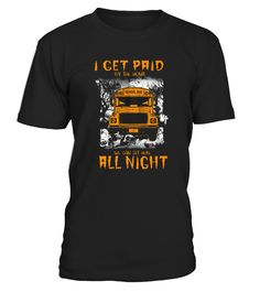 Best Shirt School Bus Driver   Not for the Weak front  Funny School T-shirt, Best School T-shirt
