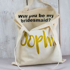 Will You Be my Bridesmaid Gift - Personalised Bridesmaid Secret Message Tote Bag - Gifts for bridesmaids - wedding day - Custom Tote by SquiffyPrint on Etsy
