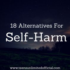 18 Alternatives For Self-Harm. The one about praying is the best one. Call out to Jesus. He hears you even if you hear nothing. He hears.