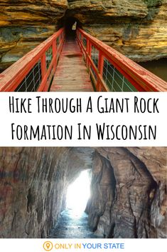 Hike Through A Giant Rock Formation At Pier Natural Bridge State Park In Wisconsin - Head to this beautiful park in small town Wyoming for a unique hike. You travel right through a giant rock formation! Add this easy trail to your outdoor bucket list. Hiking Wisconsin, Wisconsin State Parks, Wisconsin Vacation, Oh The Places You'll Go, Places To Travel, Places To Visit, Wyoming, Natural Bridge, Natural Park