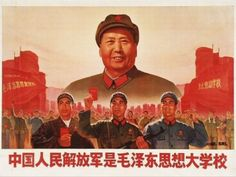 "It depicts Mao Zedong, above a group of soldiers from the People's Liberation Army. The caption says, ""The Chinese People's Liberation Army is the great school of Mao Zedong Thought. Chinese Propaganda Posters, Chinese Posters, Propaganda Art, Revolution Poster, Old Posters, Mao Zedong, Tardigrade, People's Liberation Army, Communist Propaganda"
