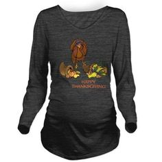Happy Thanksgiving Long Sleeve Maternity T-Shirt on CafePress.com