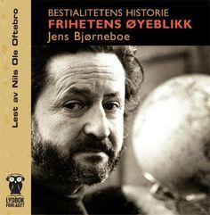 Bestialitetens historie - Jens Bjørneboe Nils Ole Oftebro