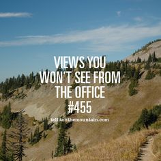 Views you won't see from the office #455 - Tell it on the Mountain - Tales from the Pacific Crest Trail - Documentary