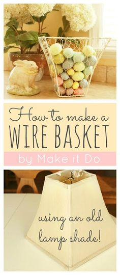 DIY BASKET :: How to Make a Wire Chicken Wire Basket by Calli at Make it Do :: She made this from an old lampshade! I'm gonna do this with the left over wire from my bookshelf door that I make. Diy Projects To Try, Craft Projects, Craft Ideas, Spring Projects, Craft Tutorials, Decorating Ideas, Deco Dyi, Chicken Wire Crafts, Chicken Wire Baskets