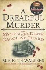 A Dreadful Murder - the mysterious death of Caroline Luard by Minette Walters Books To Buy, My Books, Quick Reads, Thriller Books, Tk Maxx, Reading Skills, Memoirs, Books Online, Bestselling Author