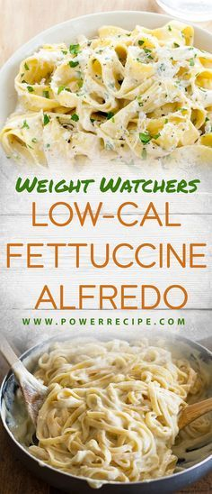 Weight Watchers Low-Cal Fettuccine Alfredo!!! - All about Your Power Recipes
