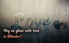 Fog on glass with Text