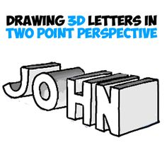 Making These 3 Dimensional Letters Looks Like A Lot Of Work But Trust Me Drawing Are Easy All You Have To Do Is Learn The Perspective