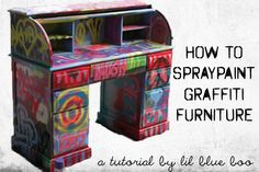 spray paint graffiti furniture tutorial, because my old lockers need to be tagged up properly
