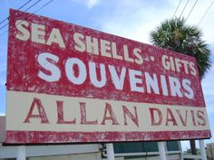 Allan Davis Sea Shells Gift Store Pensacola, Fl.  It was a necessary stop in my teens and twenties on the way home from the beach!  I sure do miss it!