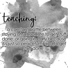 Teaching: a constant battle quote Battle Quotes, Teaching Quotes, Getting Things Done, Inspirational Quotes, Peace, How To Get, Motivation, School, Life Coach Quotes