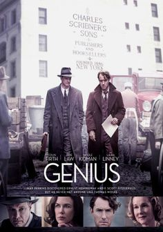 Genius - Great cast, (Colin Firth, Jude Law, Nicole Kidman, Laura Linney, etc.), and a great story of the friendship that blossomed between writer Thomas Wolfe and his editor, Max Perkins.