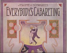 Everybody's Cabareting, Vintage Sheet Music, Jerome and Schwartz, Art Deco Cover Art by Gene Buck, Piano Music, Musical Home Decor by BettywasaBombshell on Etsy