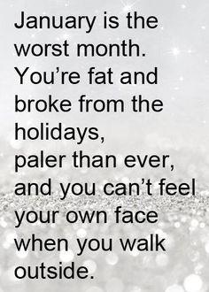 January sucks.