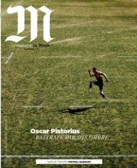 M - Le Monde #126 : Oscar Pistorius, rattrapé par son ombre
