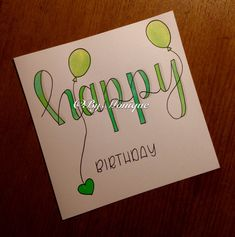 Calligraphy and hand lettering for beginners! We provide inspirational and educational content on hand lettering, calligraphy and the art of typograph… - New Site Homemade Birthday Cards, Diy Birthday, Homemade Cards, Happy Birthday Hand Lettering, Happy Birthday Text, Cute Cards, Diy Cards, Paper Flower Backdrop Wedding, Hand Lettering For Beginners