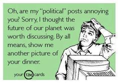 Oh are my political posts annoying you | Anonymous ART of Revolution
