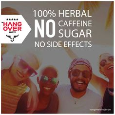 #Hangovershotz is made of 100% herbal ingredients, contains no caffeine or sugar and has zero side effects.