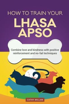 How To Train Your Lhasa Apso Dog Training Collection Combine love and kindness with positive reinforcement and nofail techniques *** Check out the image by visiting the link.