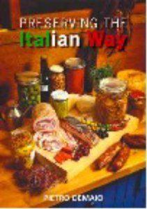 Preserving The Italian Way: A Collection Of Old Style Casalinga Italian Recipes: Pietro Demaio: 9780977580804: Amazon.com: Books
