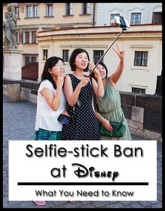 Make sure you are aware of the details of Disney's crack-down on selfie-sticks before you visit the parks!