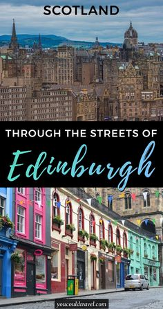 Through The Streets of Edinburgh - Here is what to do in Edinburgh, the capital city of Scotland! Join me through the streets of Edinburgh and find out what to do and what to see during your Edinburgh itinerary. #edinburgh #scotland
