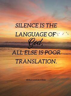 """""""Silence is the language of God, all else is poor translation."""" - RUMI #RumiQuotesimages #inspirationalrumiquote  #silencequotes #silencequotesimages #silencequotespictures ##inspirationalsilencequotes #positivesilencequotes #quotesonsilence #quotesongodandsilence #quotesaboutsilence #rumiquotes #famousrumiquotes #rumisilencequotes #rumiquotesonsilence #rumigodquotes #quotesrumi #beingsilentquotes #powerofsilencequotes #quotesonsilenceattitude  #famousquotesonsilence #silencesayings #bestsilence Rumi Quotes On Healing, Rumi Quotes On Beauty, Best Rumi Quotes, Rumi Quotes Life, Words Of Wisdom Quotes, Inspirational Quotes For Women, Quotes About God, Spiritual Quotes, True Quotes"""