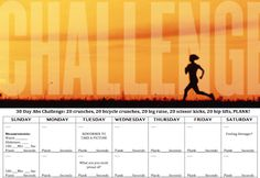 30 Day Ab Challenge! 20 crunches, 20 bicycle crunches, 20 leg raises, 20 scissor kicks, 20 hip lifts & PLANK (as long as you can) - EVERY DAY. And the challenge starts...NOW! (Free printable calendar to keep track of the challenge!)