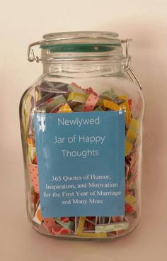 Daily quotes and thoughts for the first year of marriage. Thoughtful, inspirational & Funny. Great wedding gift! Newlywed Jar of Happy Thoughts by ShannonsHodgePodge on Etsy