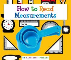 Introduces readers to basic measurement tools, such as rulers and thermometers. May 2018