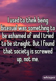 A Must Read What It Feels Like To Be Bisexual. #lgbt #pride #love